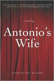 Antonios Wife  by  Jacqueline Dejohn