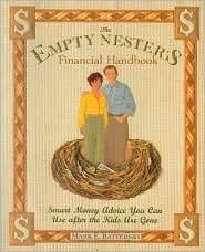 The Empty Nesters Financial Handbook Mark E. Battersby