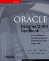 Oracle Designer 2000 Handbook: A Comprehensive System Development Method Using Oracles Design Tools Paul Dorsey