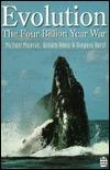 Evolution: The Four Billion Year War  by  Michael Majerus