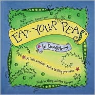 Eat Your Peas for Me  by  Cheryl Karpen
