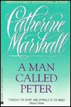 MAN CALLED PETER T          PB  by  Catherine Marshall