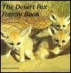 The Desert Fox Family Book  by  Hans Gerold Laukel