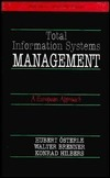 Total Information Systems Management: A European Approach  by  Hubert Österle