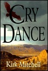 Cry Dance Kirk Mitchell