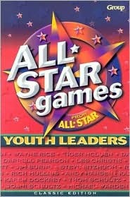 All Star Games from All Star Youth Leaders  by  Bob Buller