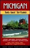 Michigan: Travel Smart Trip Planner (1st ed) Stephen A. Jones