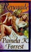 Renegade Pamela K. Forrest