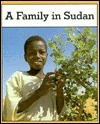 A Family in Sudan Judy Stewart