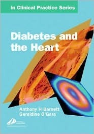Diabetes and the Heart  by  Anthony H. Barnett