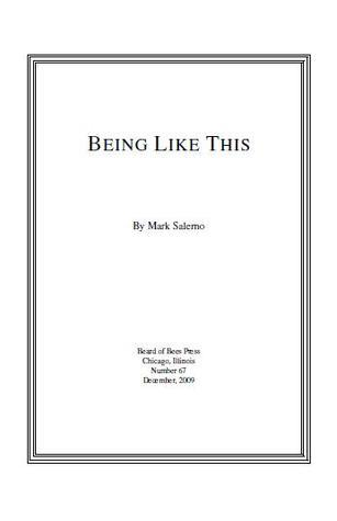being like this  by  Mark Salerno