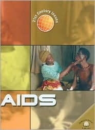 Aids (21st Century Issues) Kristina Routh