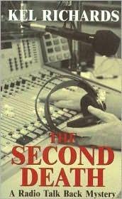 The Second Death (Mark Roman, #1) Kel Richards