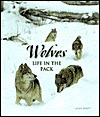 Wolves - Life in the Pack Chris Whitt