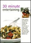 30 Minute Entertaining Laurel Glen Publishing