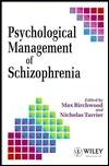 Schizophrenia Max Birchwood