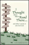 I Thought There Was a Road There Lynn Assimacopoulos