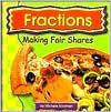 Fractions: Making Fair Shares  by  Michele Koomen
