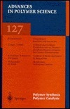 Polymer Synthesis/ Polymer Catalysis  by  Eli Ruckenstein