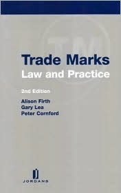 Trade Marks - Law and Practice: Second Edition Alison Firth