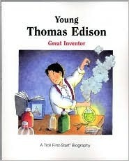 Young Thomas Edison: Great Inventor  by  Claire Nemes
