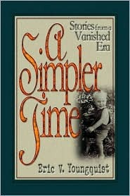 A Simpler Time: Stories from a Vanished Era  by  Joseph Alexander Altsheler