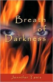 Breath of Darkness Jennifer Tanis