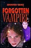 Forgotten Vampire  by  Jennifer Tanis