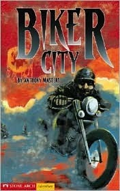 Biker City  by  Anthony Masters