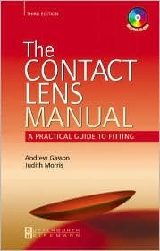 The Contact Lens Manual: A Practical Guide to Fitting [With CDROM]  by  Andrew Gasson