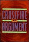 Crossfire  by  Gary Goshgarian