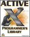 ActiveX Programmers Library [With CDROM] Suleiman Lalani