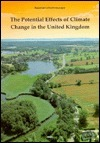 Potential Effects of Climate Change in the United Kingdom The Stationery Office