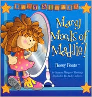 Many Moods of Maddie: Bossy Boots  by  Suanne Margaret Hastings