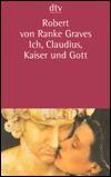 Ich, Claudius, Kaiser und Gott  by  Robert Graves