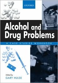 Management of Alcohol and Drug Problems Gary Hulse