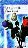 Rosas de Papel = Paper Roses Olga Nolla