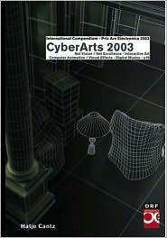 Cyberarts 2003: International Compendium Prix Ars Electronica  by  Christine Schopf