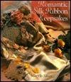 Romantic Silk Ribbon Embrodiery  by  Mary Jo Hiney