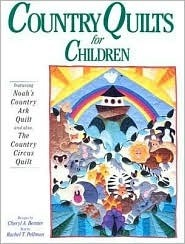 Country Quilts for Children Cheryl A. Benner