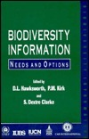 Biodiversity Information: Needs and Operations  by  David L. Hawksworth