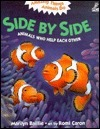 Side Side: Animals Who Help Each Other by Marilyn Baillie