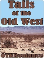 Tails of the Old West  by  OTK Romance