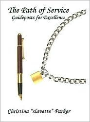 The Path of Service: Guideposts for Excellence  by  Christina Parker