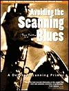 Avoiding The Scanning Blues: A Desktop Scanning Primer Taz Tally