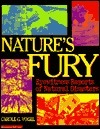 Natures Fury: Eyewitness Reports Of Natural Disasters  by  Carole Garbuny Vogel