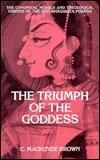 The Triumph of the Goddess C. Mackenzie Brown
