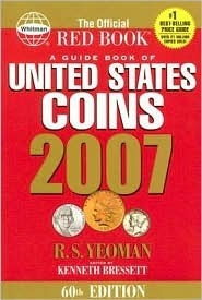 2007 A Guide Book of United States Coins R.S. Yeoman