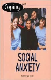 Social Anxiety  by  Heather Moehn