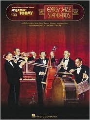 Early Jazz Standards: E-Z Play Today Volume 133  by  Hal Leonard Publishing Company